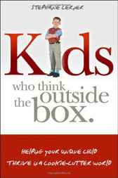 Kids Who Think Outside the Box by Stephanie Lerner