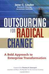 Outsourcing for Radical Change by Jane C. Linder