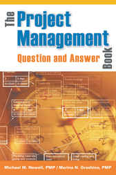 The Project Management Question and Answer Book by Michael W. NEWELL