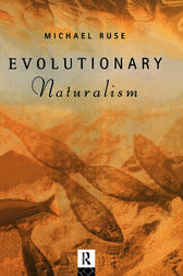 Evolutionary Naturalism by Michael Ruse