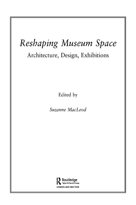 Download Ebook Reshaping Museum Space by Suzanne Macleod Pdf