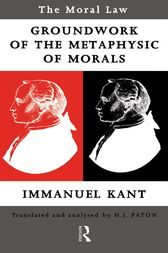 Moral Law: Groundwork of the Metaphysics of Morals