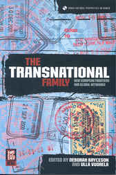 The Transnational Family by Deborah Bryceson
