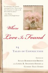 Where Love is Found by Susan Burmeister-Brown