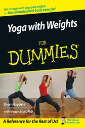 Yoga with Weights For Dummies by Sherri Baptiste