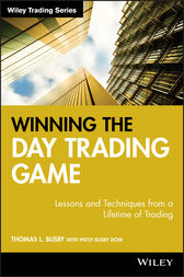 Winning the Day Trading Game by Thomas L. Busby