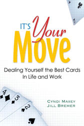 It's Your Move by Cyndi Maxey
