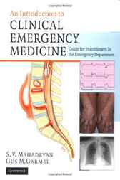 An Introduction to Clinical Emergency Medicine by Swaminatha V. Mahadevan