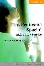 The Fruitcake Special and Other Stories Level 4 by Frank Brennan