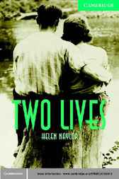 Two Lives Level 3 by Helen Naylor