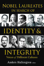 Nobel Laureates In Search Of Identity And Integrity by Anders Hallengren