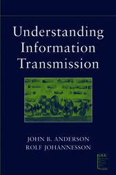 Understanding Information Transmission by John B. Anderson