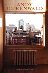 Miss Misery by Andy Greenwald