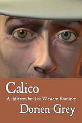 Calico by Dorien Grey