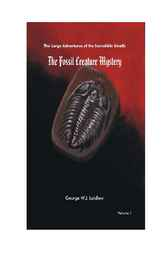 Fossil Creature Mystery by George W. J. Laidlaw