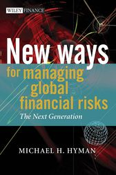 New Ways for Managing Global Financial Risks by Michael H. Hyman