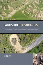 Landslide Hazard and Risk by Thomas Glade