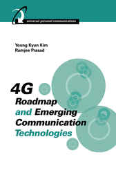 4G Roadmap and Emerging Communication Technologies by Young Kyun Kim