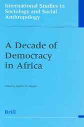 A decade of democracy in Africa by S. Ndegwa