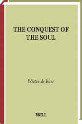 The conquest of the soul by W. de Boer