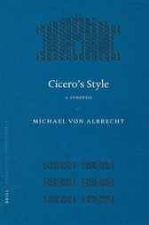Cicero's style: A synopsis