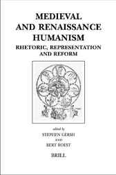 Medieval and renaissance humanism by S.E. Gersh