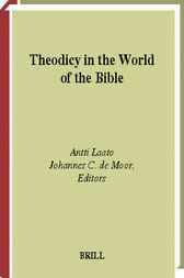 Theodicy in the world of the Bible by A. Laato