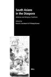 South Asians in the diaspora by K.A. Jacobsen