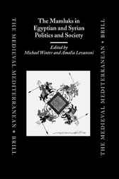 The Mamluks in Egyptian and Syrian politics and society by M. Winter