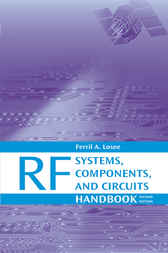RF Systems, Components, and Circuits Handbook by Ferril Losee