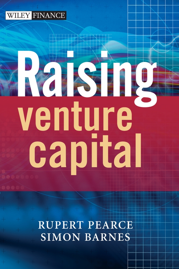 Download Ebook Raising Venture Capital. by Rupert Pearce Pdf