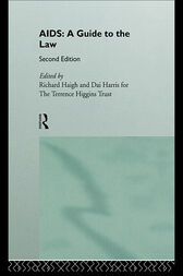 AIDS: A Guide to the Law by Richard Haigh