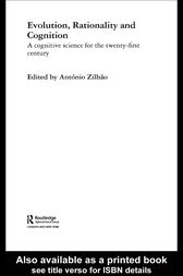 Evolution, Rationality and Cognition by Antonio Zilhao