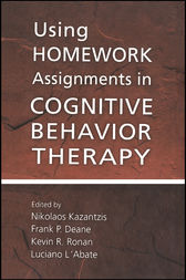 Using Homework Assignments in Cognitive Behavior Therapy by Nikolaos Kazantzis