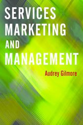 Services Marketing and Management by Audrey Gilmore