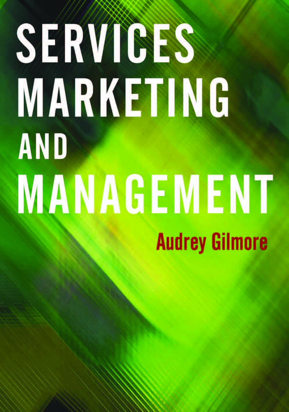 Download Ebook Services Marketing and Management by Audrey Gilmore Pdf