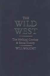 The Wild West by Will Wright