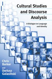 Cultural Studies and Discourse Analysis by Chris Barker