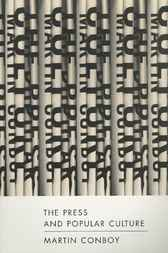 Download Ebook The Press and Popular Culture by Martin Conboy Pdf