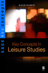 Key Concepts in Leisure Studies by David E Harris
