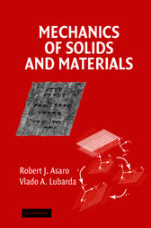 Mechanics of Solids and Materials by Robert Asaro