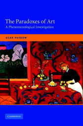 The Paradoxes of Art by Alan Paskow