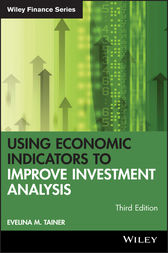 Using Economic Indicators to Improve Investment Analysis by Evelina M. Tainer