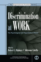 Discrimination at Work by Robert L. Dipboye