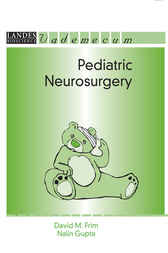 Pediatric Neurosurgery by David M Frim