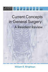 Current Concepts in General Surgery: A Resident Review by William R. Wrightson