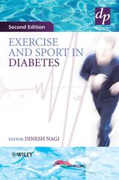 Exercise and Sport in Diabetes by Dinesh Nagi