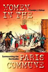 Surmounting the Barricades by Carolyn J. Eichner