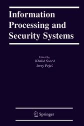 Information Processing and Security Systems by Khalid Saeed