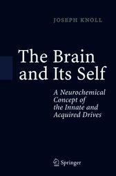 The Brain and Its Self by Joseph Knoll